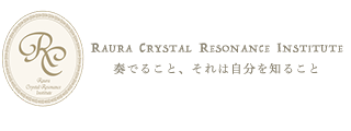 RAURA Crystal Resonance Institute  - est.2017 -